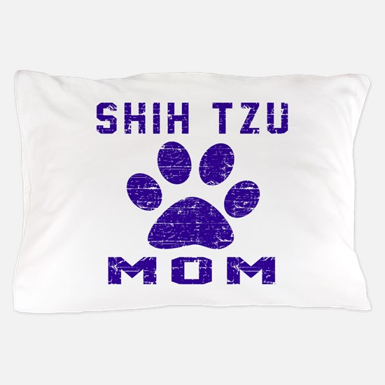 Shih Tzu mom designs Pillow Case