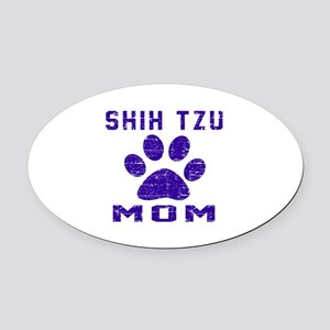 Shih Tzu mom designs Oval Car Magnet