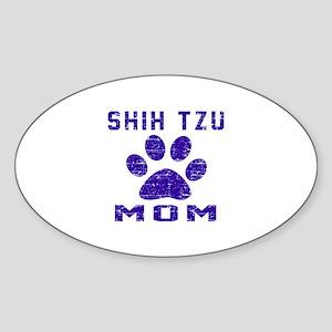 Shih Tzu mom designs Sticker (Oval)