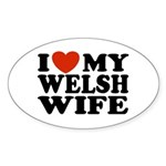 I Love My Welsh Wife Oval Sticker