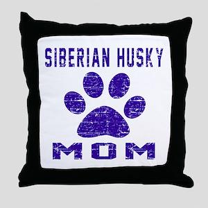 Siberian Husky mom designs Throw Pillow
