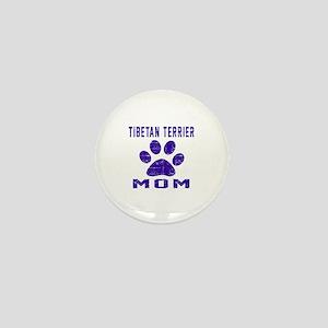 Tibetan Terrier mom designs Mini Button