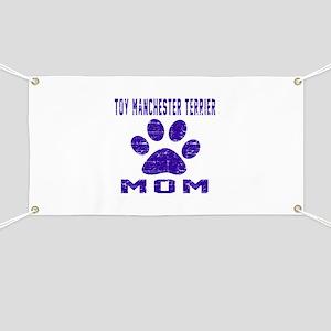 Toy Manchester Terrier mom designs Banner