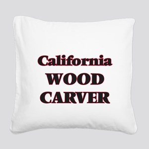 California Wood Carver Square Canvas Pillow