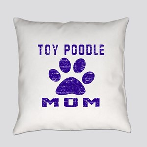 Toy Poodle mom designs Everyday Pillow