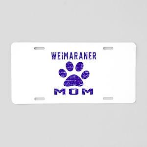 Weimaraner mom designs Aluminum License Plate