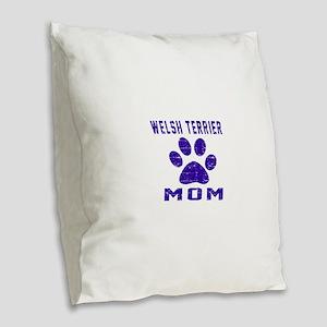 Welsh Terrier mom designs Burlap Throw Pillow