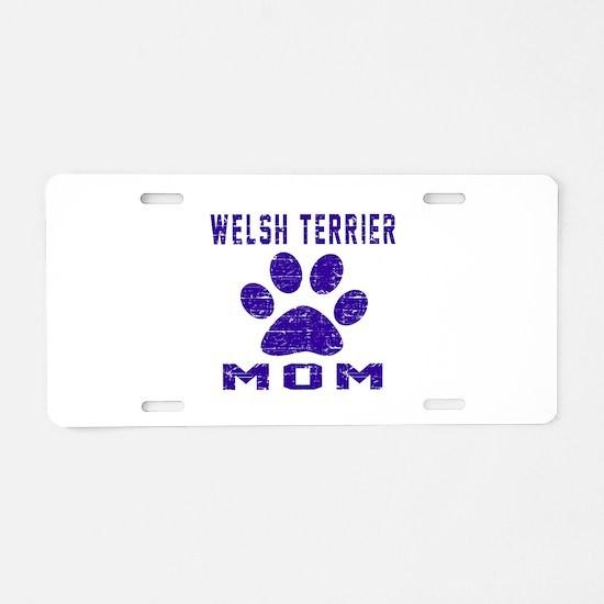 Welsh Terrier mom designs Aluminum License Plate
