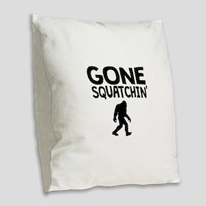 Gone Squatchin Burlap Throw Pillow