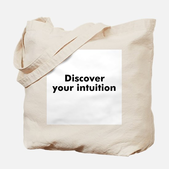 Discover your intuition Tote Bag