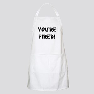 YOURE FIRED! Apron