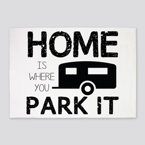 Home is Where You Park It 5'x7'Area Rug