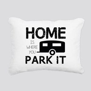 Home is Where You Park It Rectangular Canvas Pillo