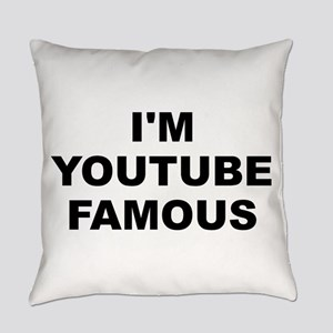 I'm Youtube Famous Everyday Pillow