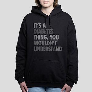 Diabetes Thing Women's Hooded Sweatshirt