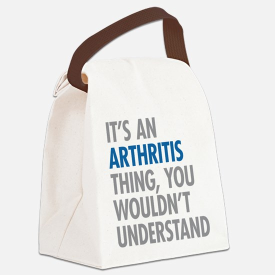 Arthritis Thing Canvas Lunch Bag