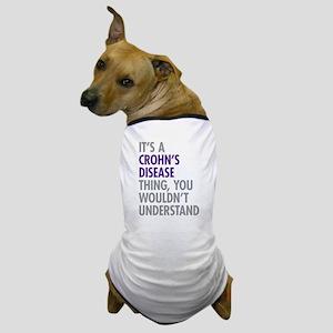 Crohns Disease Thing Dog T-Shirt
