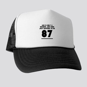 Age Is Only A Number 87th Birthday Trucker Hat