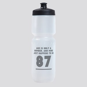 Age Is Only A Number 87th Birthday Sports Bottle