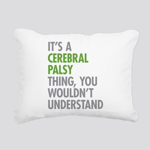 Cerebral Palsy Thing Rectangular Canvas Pillow