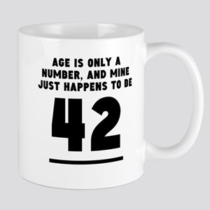 Age Is Only A Number 42nd Birthday Mugs