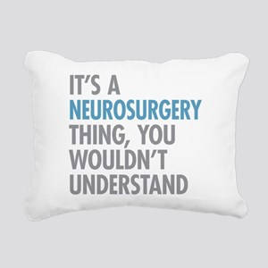 Neurosurgery Thing Rectangular Canvas Pillow