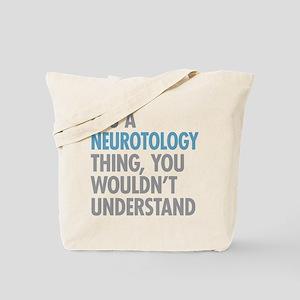 Neurotology Thing Tote Bag