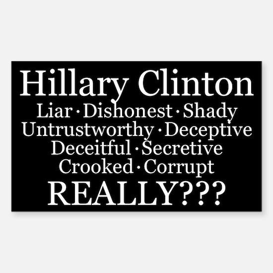Hillary Clinton Really?? Sticker (rectangle)