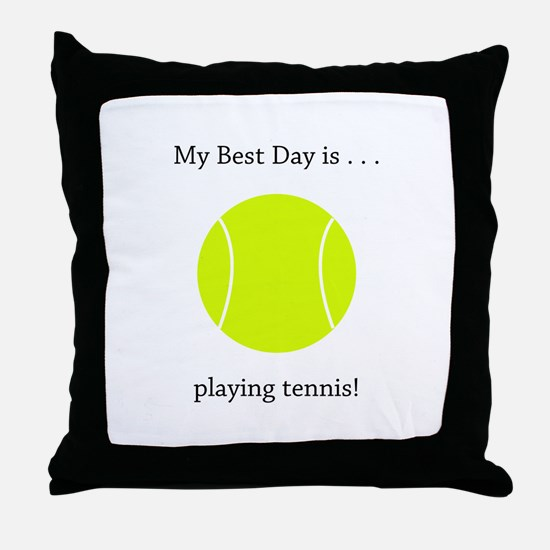 Best Day Playing Tennis Gifts Throw Pillow