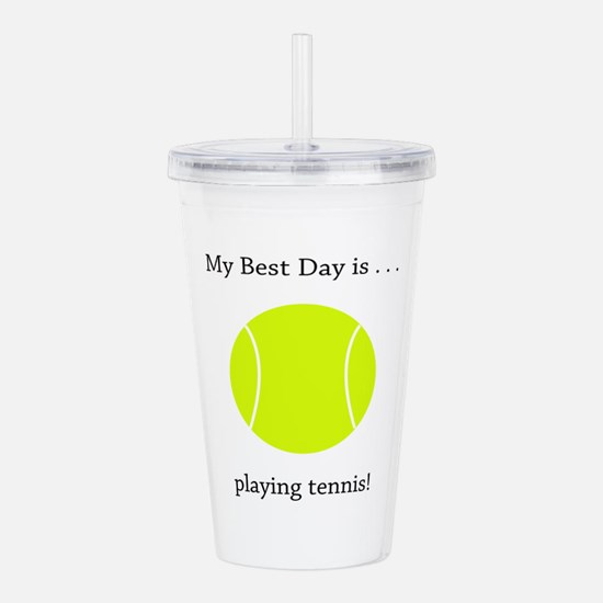 Best Day Playing Tennis Gifts Acrylic Double-wall
