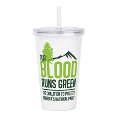 Our Blood Runs Green Acrylic Double-wall Tumbler