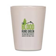 Our Blood Runs Green Shot Glass