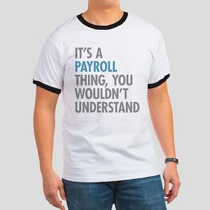 Payroll Thing T-Shirt