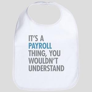 Payroll Thing Bib