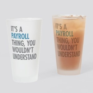 Payroll Thing Drinking Glass