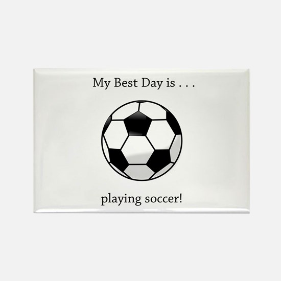 Best Day Playing Soccer Gifts Magnets