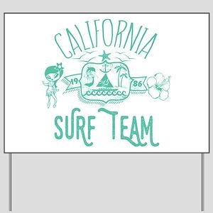 California Surf Team Yard Sign