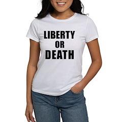 Liberty or Death Women's T-Shirt