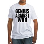 Genius Against War Fitted T-Shirt