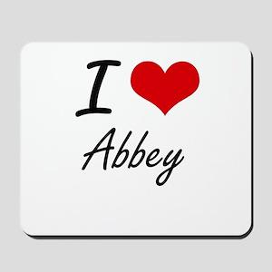 I Love Abbey artistic design Mousepad