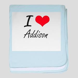 I Love Addison artistic design baby blanket