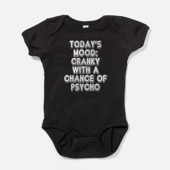 Cranky With A Chance Of Psycho Baby Bodysuit