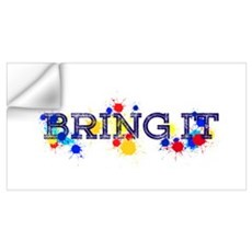 BRING IT Wall Decal