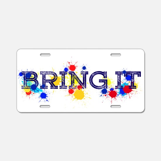 BRING IT Aluminum License Plate