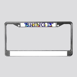 BRING IT License Plate Frame