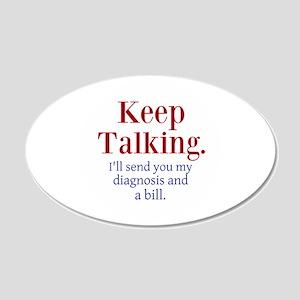 Keep Talking Wall Decal