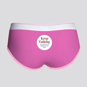 Keep Talking Women's Boy Brief