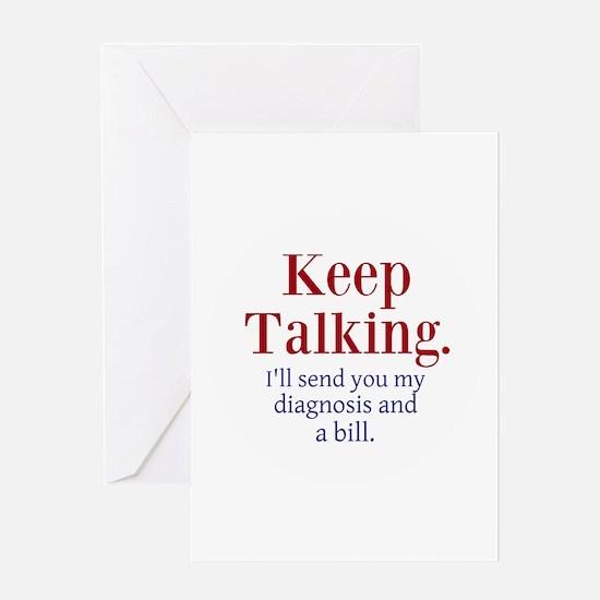 Keep Talking Greeting Cards
