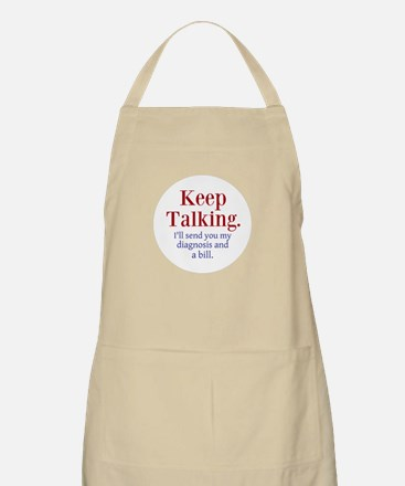 Keep Talking Apron