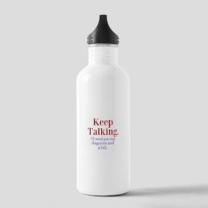 Keep Talking Water Bottle